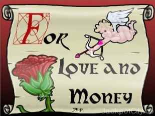 For Love and Money rival